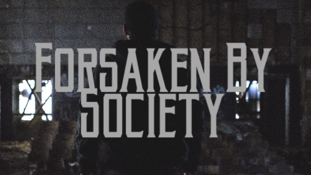 Find Your MUSE(ic): Video of the Week – Forsaken by Society