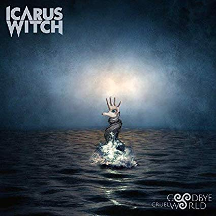 Icarus Witch-Goodbye Cruel World