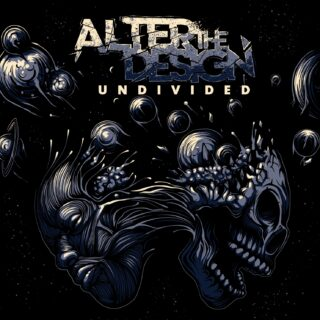 """Alter the Design brings a new sound to the table with their release of """"Undivided"""""""