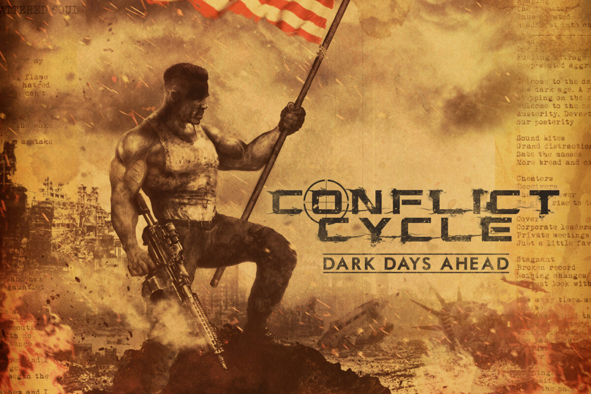 Conflict Cycle – Dark Days Ahead