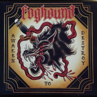 """Foghound – """"Awaken to Destroy"""""""