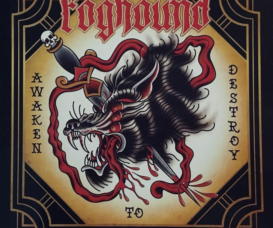 "Foghound – ""Awaken to Destroy"""