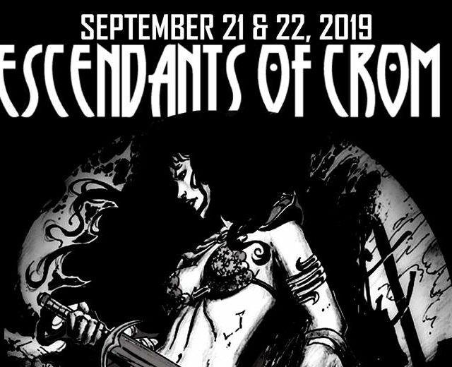 Descendants of Crom III: Day Two (9/22/2019)