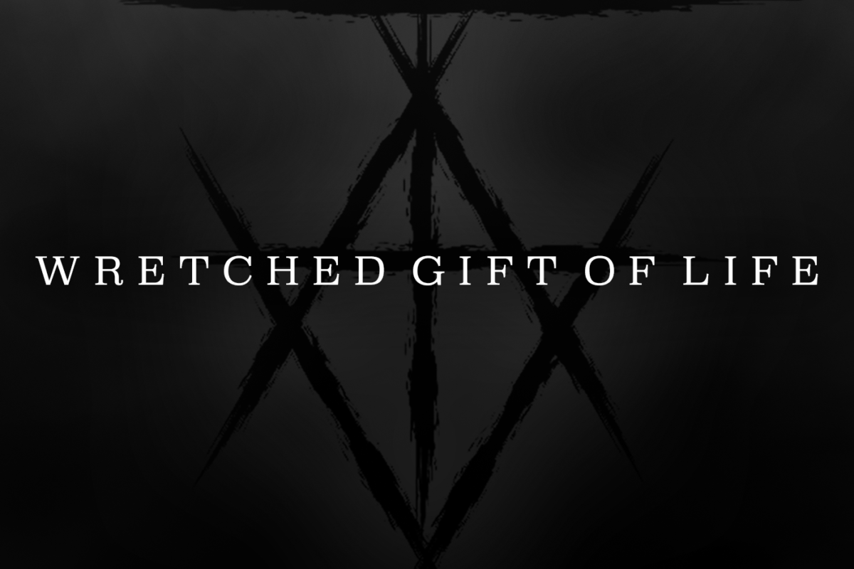 Talion – Wretched Gift of Life