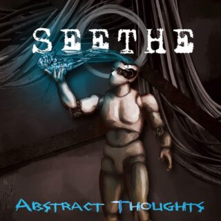 Seethe 'Abstract Thoughts'  is Aggression Unrepressed