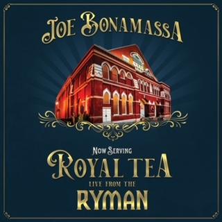 "Joe Bonamassa – ""Now Serving: Royal Tea – Live From The Ryman"""