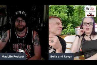 MadLife Podcast – Ep  5 (Ravyn & Bella Rotten)